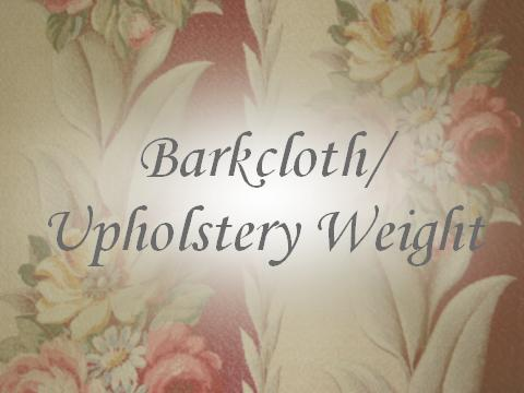 Barkcloth/Upholstery Weight