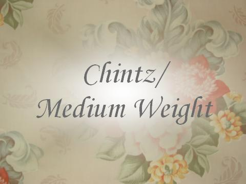 Chintz/Medium Weight