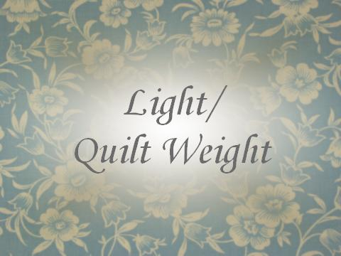 Light/Quilt Weight